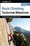 Rock Climbing Tuolumne Meadows (Regional Rock Climbing Series)