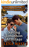 Saving Jonathon Armitage: Australian Rural Romance (Love in Oxley Crossing Book 2)