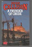 A THUNDER OF CRUDE