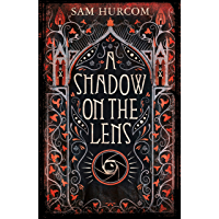 A Shadow on the Lens book cover