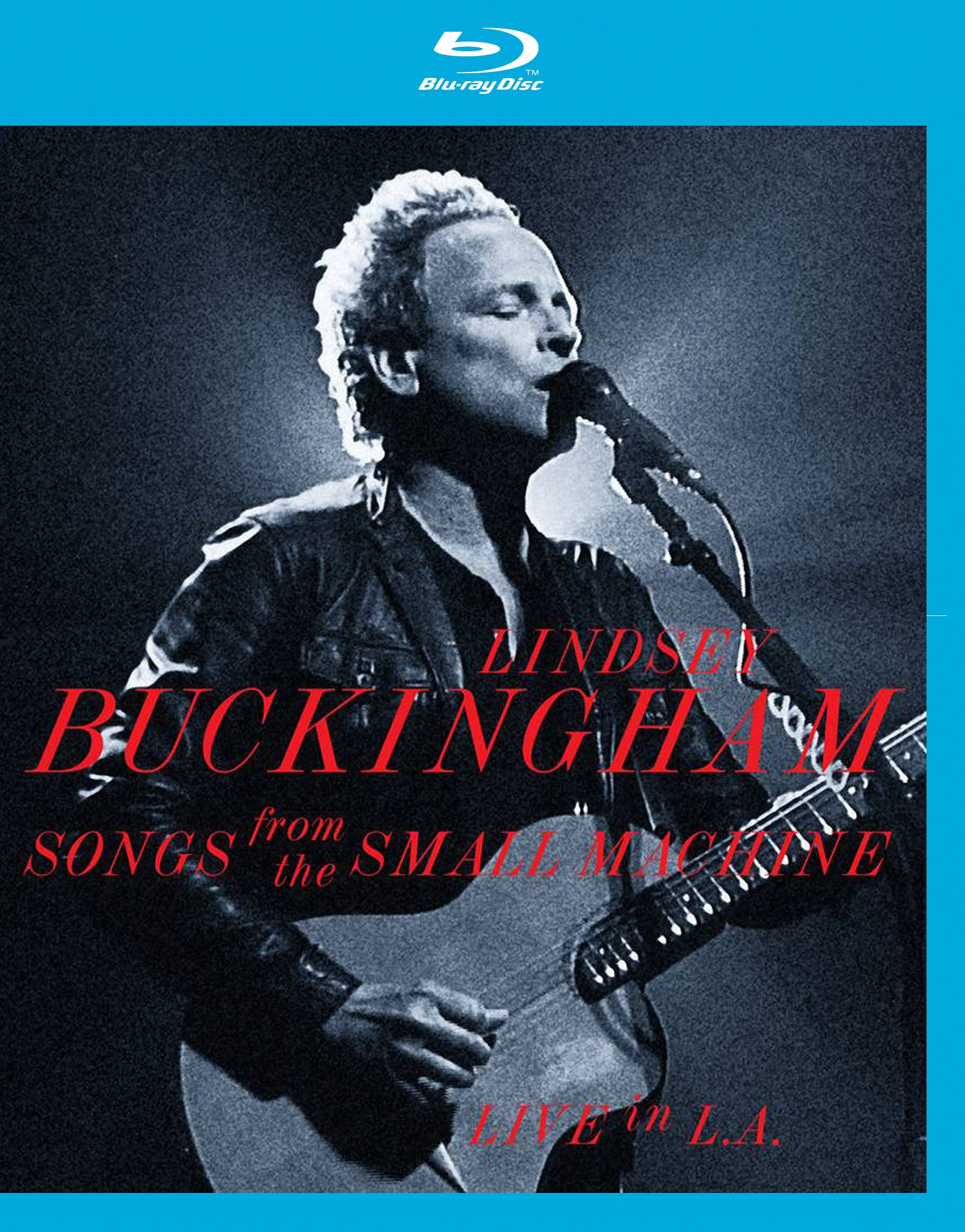 Blu-ray : Lindsey Buckingham - Songs from the Small Machine - Live in L.A. (Blu-ray)