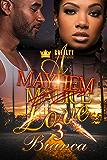 A Mayhem Love 3