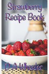 60 Strawberry Recipe Book Kindle Edition