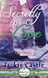 Secretly In Love (Madison Creek Town Series Novella Book 1)
