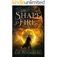 The Shape of Fire (The Elemental Warrior Book 1)