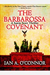 The Barbarossa Covenant (A Justin Scott Thriller Book 2) Kindle Edition