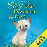 Sky the Unwanted Kitten