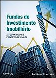 Fundos de Investimento Imobiliário: Aspectos Gerais e Princípios de Análise
