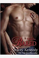 Bared: A Club Sin Novel (Club Sin series Book 2) Kindle Edition