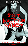 The Billionaires Club Books 1-3: Sold Auction Owned (Dark Erotica Group)