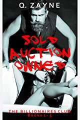 The Billionaires Club Books 1-3: Sold Auction Owned (Dark Erotica Group Book 1) Kindle Edition