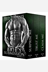 Brie's Submission (7-9) (The Brie Collection: Box Set Book 3) Kindle Edition