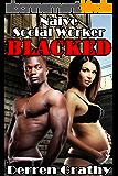 Naive Social Worker Blacked (English Edition)