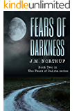 Fears of Darkness (The Fears of Dakota Book 2)