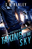 Taking to the Sky (Written by Birds Book 2)