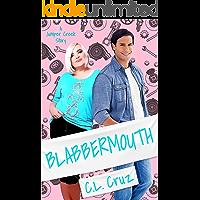 Blabbermouth: A Small Town Curvy Girl Romance (Juniper Creek Book 2)
