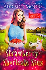 Strawberry Shortcake Sins (MURDER IN THE MIX Book 21) Kindle Edition