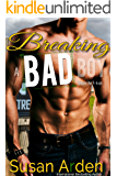 Breaking a Bad Boy (Bad Boys Western Romance Book 4)