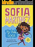 My Vida Loca (Sofia Martinez Book 2)