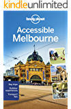 Lonely Planet Accessible Melbourne (Travel Guide)