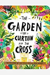 The Garden, the Curtain, and the Cross Board Book (Tales That Tell the Truth) Hardcover