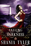 Paranormal Romance: Falling into Darkness