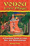Vodou Love Magic: A Practical Guide to