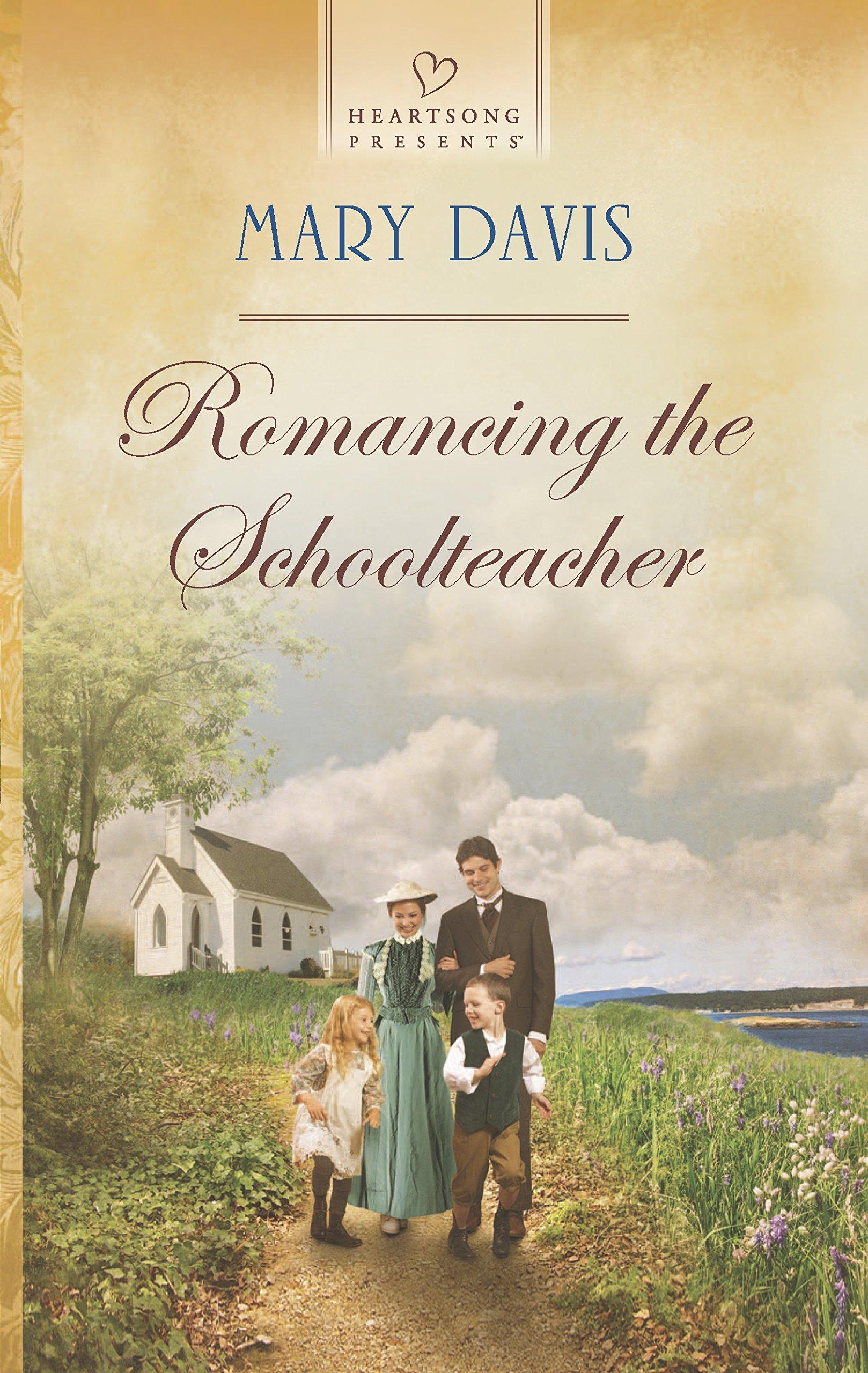 Romancing the Schoolteacher (Heartsong Presents) ebook