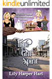 True Grit Spirit: A Maddie Graves and Hannah Hickok Mystery