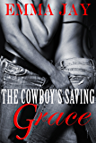 The Cowboy's Saving Grace, an erotic western novella (Taming the Cowboy Book 2)