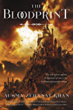 The Bloodprint: Book One of the Khorasan Archives