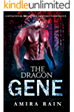 The DRAGON Gene: A Sensational Paranormal Shapeshifter Romance (WereGenes Book 1)