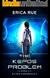 The Kepos Problem (Kepos Chronicles Book 1)