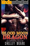 Blood Moon Dragon (Dragon Investigators Book 2)