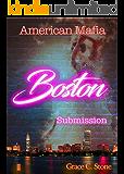American Mafia: Boston Submission (German Edition)
