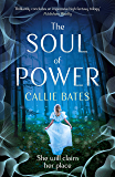 The Soul of Power (The Waking Land Series)