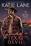 Taming a Texas Devil (Bad Boy Ranch Book 5)