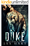 DUKE: A Alpha Male Bad Boy Millionaire MC Romance (New Adult & Contemporary Romance) (CREED MC Book 1)