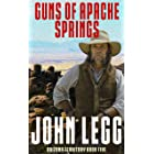 Guns of Apache Springs (Arizona Territory Book 5)