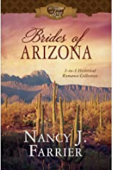Brides of Arizona: 3-in-1 Historical Romance Collection (50 States of Love) Paperback