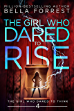 The Girl Who Dared to Think 4: The Girl Who Dared to Rise (English Edition)