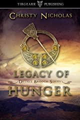 Legacy of Hunger: Druid's Brooch Series: #1 Kindle Edition