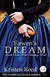 Eirwen's Dream: Inside Snow White's Sleeping Mind (Fairetellings Book 2)