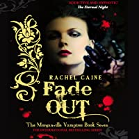 Fade Out: The Morganville Vampires Series, Book 7