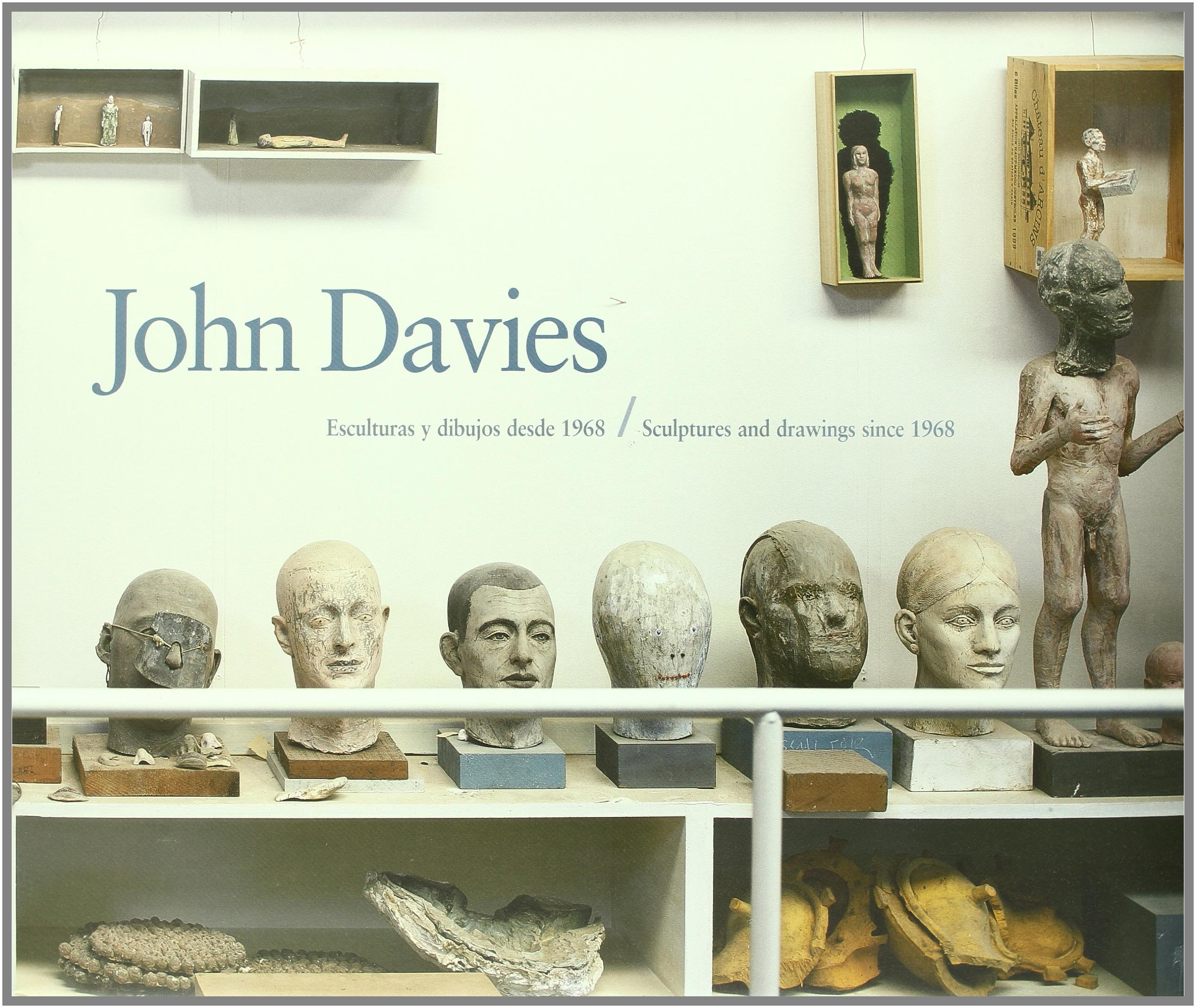 Read Online John Davies: Sculptures and Drawings Since 1968 (English, Spanish and Catalan Edition) PDF