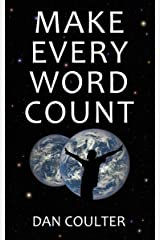 Make Every Word Count Kindle Edition