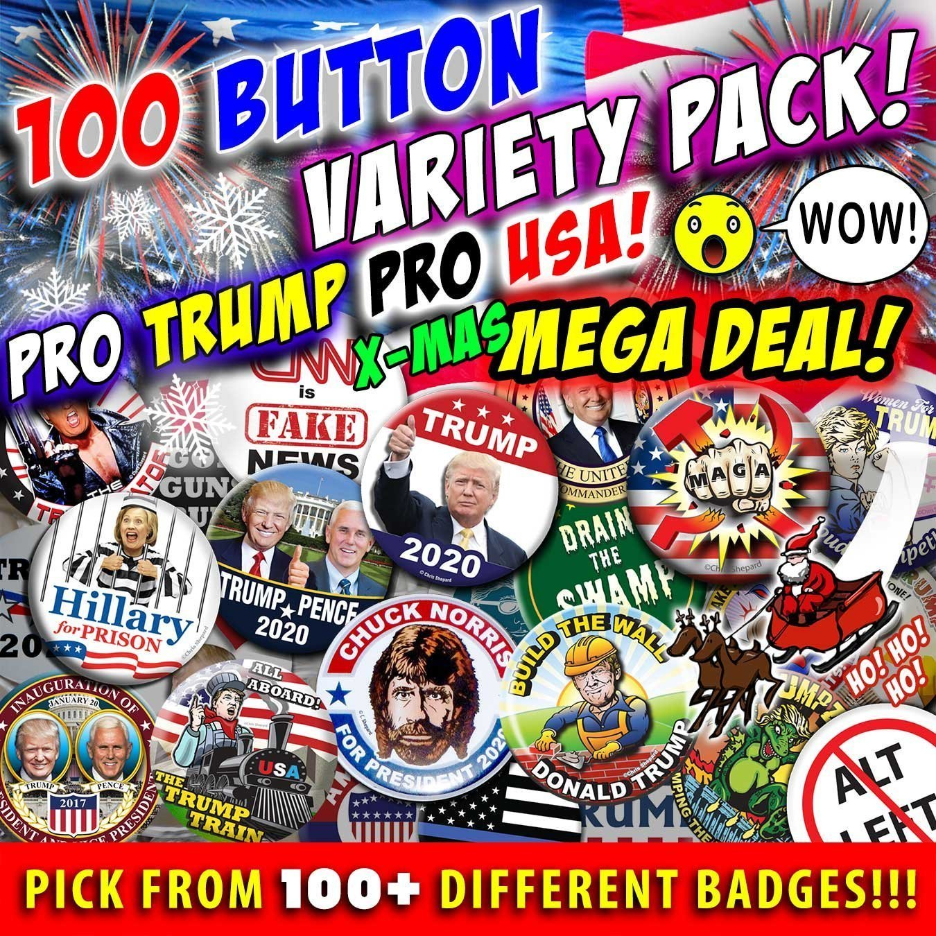 100 BUTTON SUPER MEGA VARIETY PACK! Pro Trump! Pro USA! L@@K! Choose From 123 Designs! Political Badges! Rally Pins! by Meteor Storm Buttons