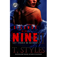 Silence of The Nine 2: Let There Be Blood (The Cartel Publications Presents) (Silence of the Nine Series by T. Styles) book cover
