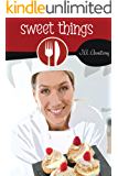 Sweet Things (First Course Book 3)