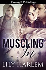 Muscling In (London Menage Book 1) Kindle Edition